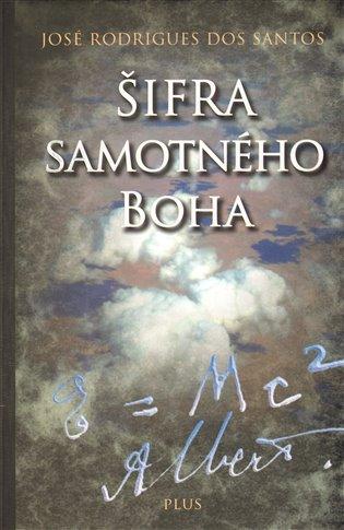 Šifra samotného Boha - José Rodrigues dos Santos | Booksquad.ink