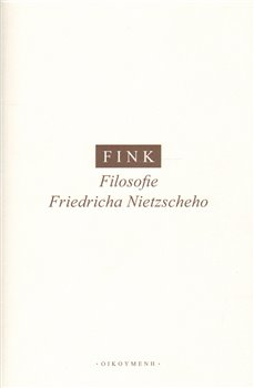 Obálka titulu Filosofie Friedricha Nietzscheho