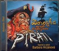 Dorotka a mořští loupežníci piráti