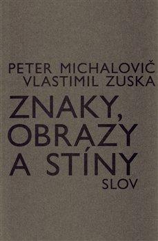 Obálka titulu Znaky, obrazy a stíny slov
