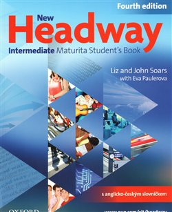 Obálka titulu New Headway Intermeditate the Fourth Edition - Maturita Student´s Book (Czech Edition)