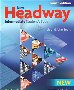 Obálka titulu New Headway Intermeditate the Fourth Edition - Student´s Book