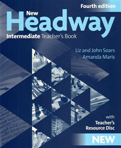 Obálka titulu New Headway Intermeditate the Fourth Edition - Teacher´s Book