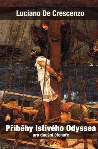 Příběhy lstivého Odyssea pro dnešní čtenáře - Luciano De Crescenzo   Replicamaglie.com
