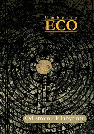 Od stromu k labyrintu:Historické studie o znaku a interpretace - Umberto Eco | Booksquad.ink