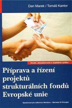 Obálka titulu Příprava a řízení projektů strukturálních fondů Evropské unie