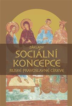 Obálka titulu Základy sociální koncepce Ruské pravoslavné církve