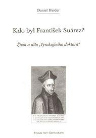 Kdo byl František Suárez?