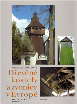 Obálka titulu Dřevěné kostely a zvonice v Evropě I.+II.