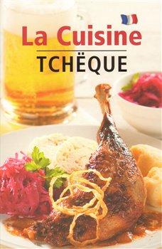 Obálka titulu La Cuisine Tcheque