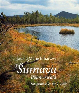 ŠUMAVA FOTOGRAFIE Z LET 1959-2009