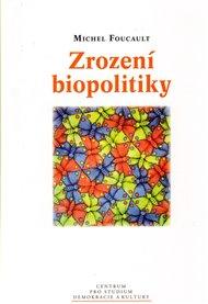 Zrození biopolitiky
