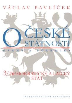 Obálka titulu O české státnosti 3. Demokratický a laický stát