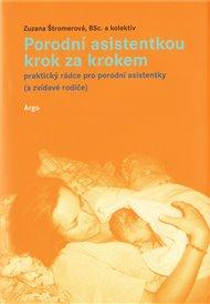 Porodní asistentkou krok za krokem