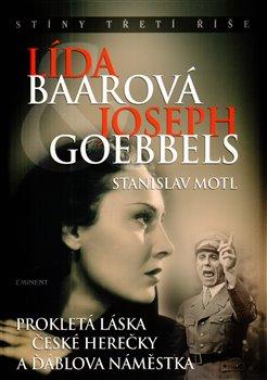 Obálka titulu Lída Baarová a Joseph Goebbels