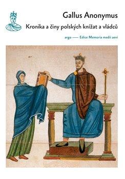 Obálka titulu Kronika a činy polských knížat a vládců
