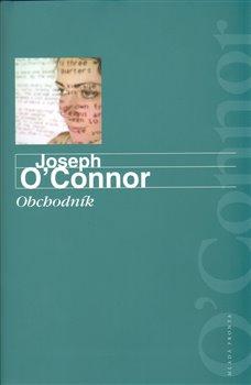 Obchodník - Joseph O´Connor