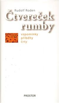 Čtvereček rumby. Vzpomínky, příběhy, črty - Rudolf Roden