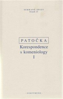 Korespondence s komeniology I. - Jan Patočka