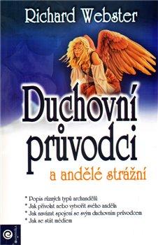 Obálka titulu Duchovní průvodci a andělé strážní