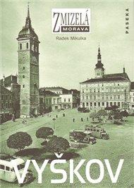 Zmizelá Morava-Vyškov