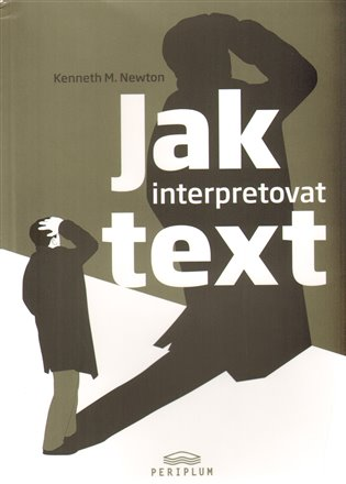 Jak interpretovat text - Kenneth M. Newton | Booksquad.ink
