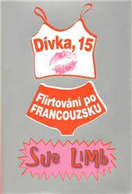 Dívka 15: Flirtování po francouzsku