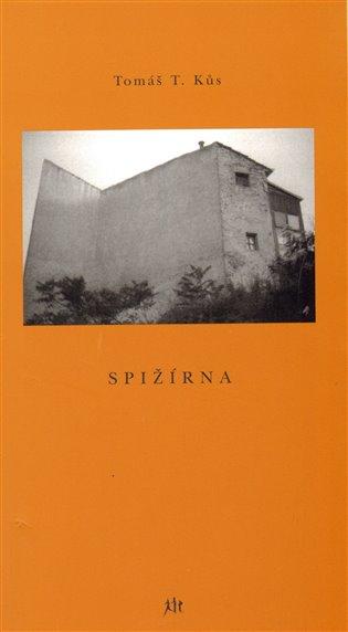 Spižírna - Tomáš T. Kůs | Booksquad.ink