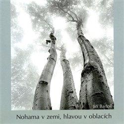 Obálka titulu Nohama v zemi, hlavou v oblacích