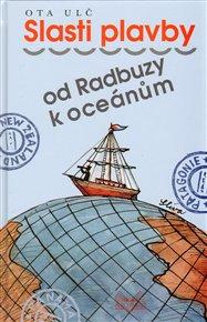 Slasti plavby od Radbuzy k oceánu
