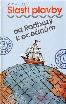 Obálka titulu Slasti plavby od Radbuzy k oceánu