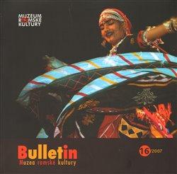 Bulletin Muzea romské kultury 16/2007