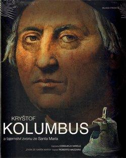 Obálka titulu Kryštof Kolumbus a tajemství zvonu ze Santa María