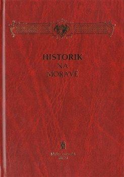 Obálka titulu Historik na Moravě