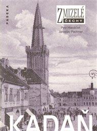 Zmizelé Čechy-Kadaň