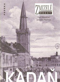 Obálka titulu Zmizelé Čechy-Kadaň