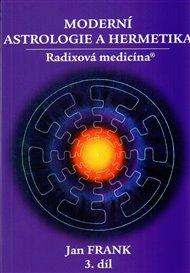 Moderní astrologie a hermetika III. díl