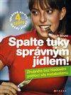 Obálka knihy Spalte tuky správným jídlem!