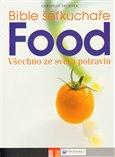 Obálka knihy Bible šéfkuchaře – FOOD