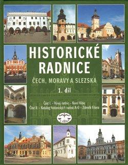 Obálka titulu Historické radnice Čech, Moravy a Slezska, I. díl