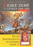 České země v l.1584-1620 - obálka