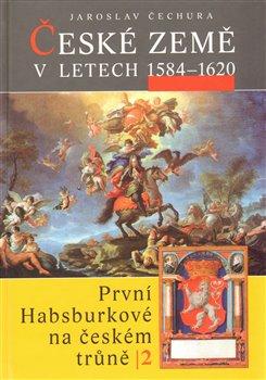 Obálka titulu České země v l.1584-1620
