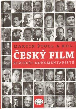 Obálka titulu Český film. Režiséři - dokumentaristé