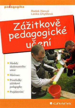 Zážitkové pedagogické učení - Radek Hanuš, | Booksquad.ink