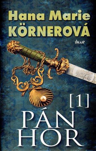 Pán hor 1 - Hana Marie Körnerová | Booksquad.ink