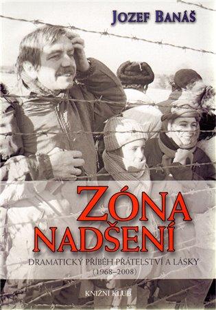 Zóna nadšení - Jozef Banáš   Booksquad.ink