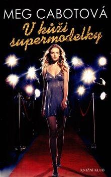 Obálka titulu V kůži supermodelky