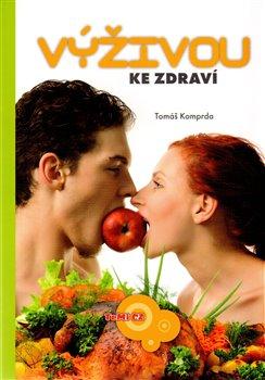 Obálka titulu Výživou ke zdraví
