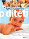 Obálka knihy Velká kniha o dítěti