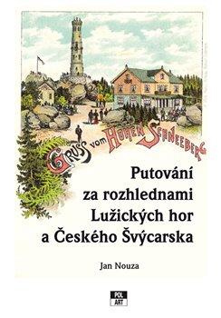 Obálka titulu Putování za rozhlednami Lužických hor a Českého Švýcarska